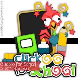 Cuckoo For School