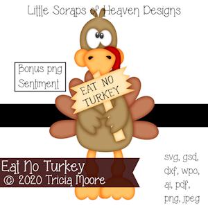 Eat No Turkey