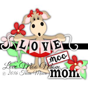 Love Moo Mom