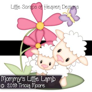 Mommy's Little Lamb