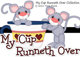 My Cup Runneth Over