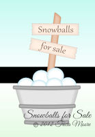 Snowballs for Sale