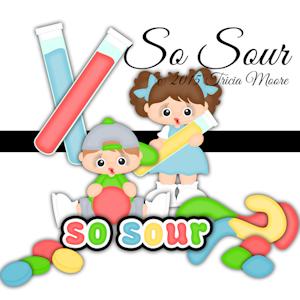 So Sour