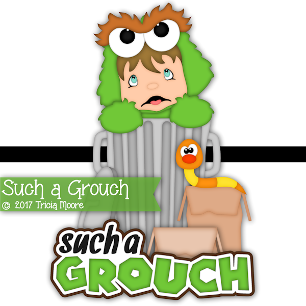 Such a Grouch