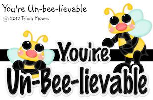You're Un-bee-leivable